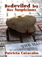 Bedeviled by Her Suspicions