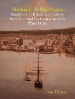 Meanjin to Brisvegas