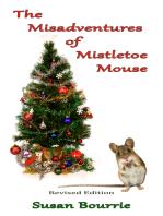 The Misadventures of Mistletoe Mouse