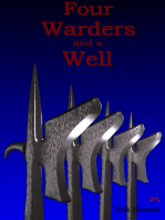 Four Warders and a Well