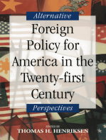 Foreign Policy for America in the Twenty-first Century