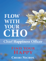Flow With Your CHO