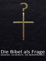 Die Bibel als Frage