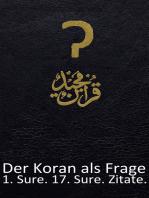 Der Koran als Frage