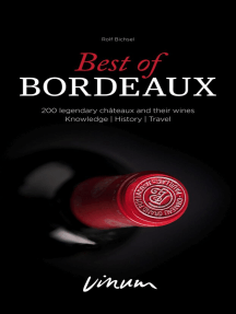 Best of Bordeaux: 200 legendary châteaux and their wines