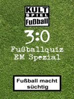 3:0 Fussballquiz * EM Spezial