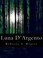 Luna D'Argento (Luna D'Argento, #1)