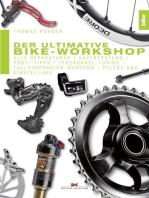 Der ultimative Bike-Workshop: Alle Reparaturen, Kaufberatung, Profi-Tipps