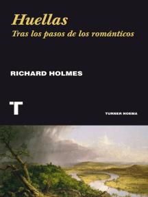 Huellas: Tras los pasos de los románticos
