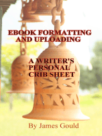 E-Book Formatting and Uploading: A Writer's Personal Crib Sheet