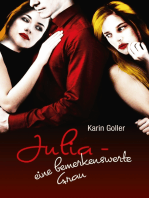 Julia - eine bemerkenswerte Frau