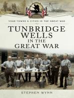 Tunbridge Wells in the Great War