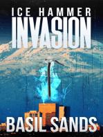 Invasion: Ice Hammer Book 1