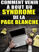 Comment venir à bout du syndrome de la page blanche