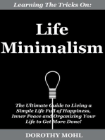 Learning the Tricks on Life Minimalism