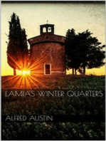 Lamia's Winter Quarters