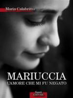 Mariuccia L'amore che mi fu negato