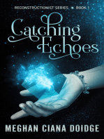 Catching Echoes (Reconstructionist 1)