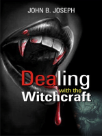 Dealing With The Witchcraft