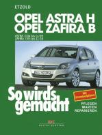 Opel Astra H 3/04-11/09, Opel Zafira B ab 7/05