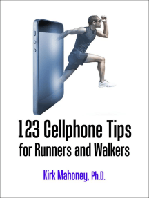123 Cellphone Tips for Runners and Walkers: Get Moving, #2