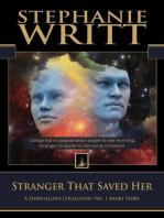 Stranger That Saved Her