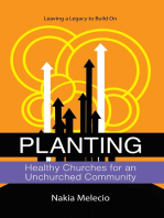 Planting Healthy Churches for an Unchurched Community