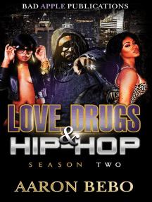 Love Drugs & Hip Hop: Season 2 (Book 2)