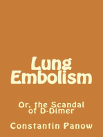 Lung Embolism / The Scandal of D-Dimer