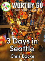 3 Days in Seattle