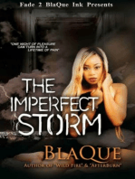 The Imperfect Storm