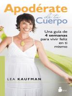 Lea Apoderate De Tu Cuerpo De Lea Kaufman En Linea Libros