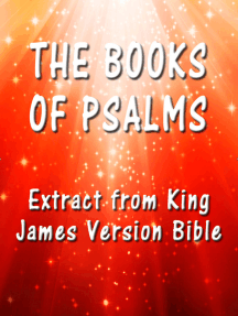 The Book of Psalms: Extract from King James Version Bible