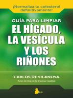 Guía para limpiar el hígado, la vesícula y los riñones
