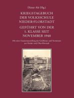 Kriegstagebuch der Volksschule Nieder-Florstadt. Geführt von der 1. Klasse seit November 1940