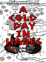 A Cold Day In Hades