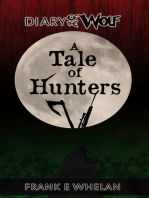 A Tale of Hunters