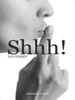 Shhh! No Gossip!