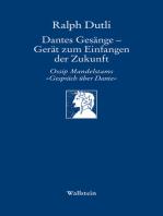 Dantes Gesänge - Gerät zum Einfangen der Zukunft