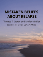 Mistaken Beliefs About Relapse