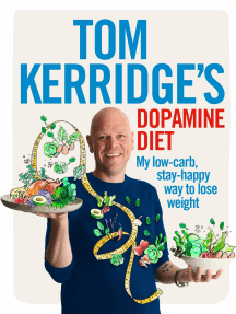 Tom Kerridge's Dopamine Diet: My low-carb, stay-happy way to lose weight