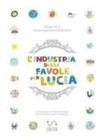 L'industria delle favole per Lucia