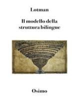 Il modello della struttura bilingue