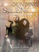 Resounding Silence, Grey Wolves Series Novella #2