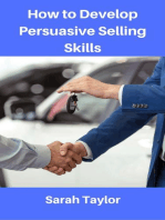How to Develop Persuasive Selling Skills