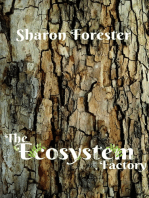 The Ecosystem Factory