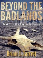 Beyond the Badlands
