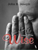 Legacy of the Wise
