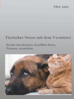 Tierischer Stress mit dem Vermieter