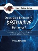 Does God Engage in Destructive Behavior?